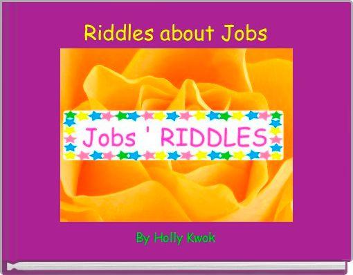 Riddles about Jobs