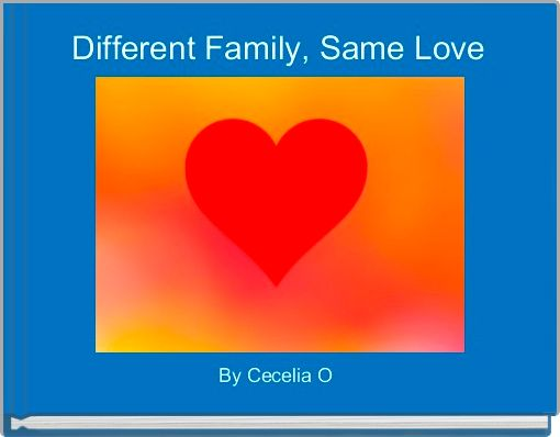 Different Family, Same Love