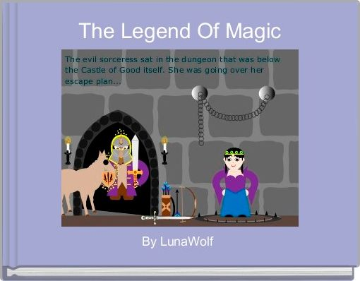 The Legend Of Magic