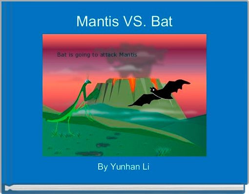 Mantis VS. Bat