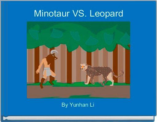 Minotaur VS. Leopard