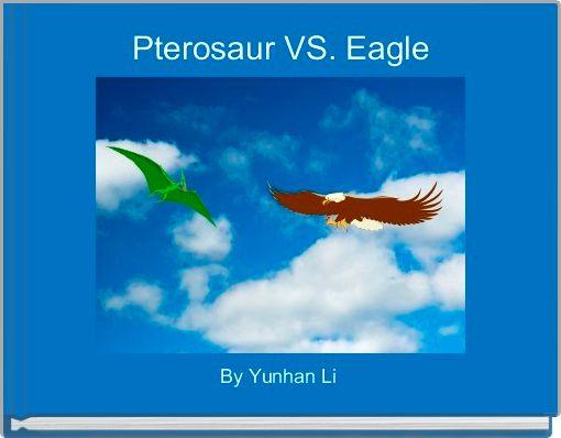 Pterosaur VS. Eagle