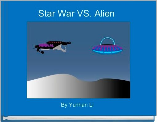 Star War VS. Alien