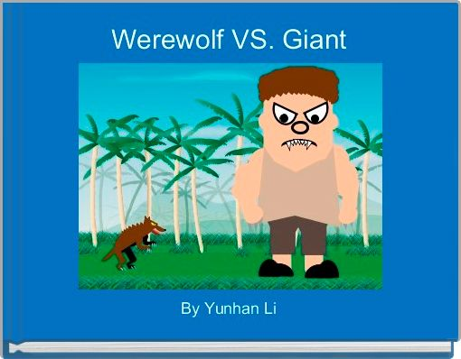 Werewolf VS. Giant