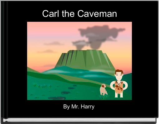 Carl the Caveman