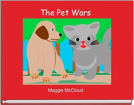 The Pet Wars