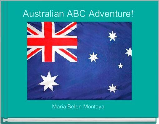 Australian ABC Adventure!