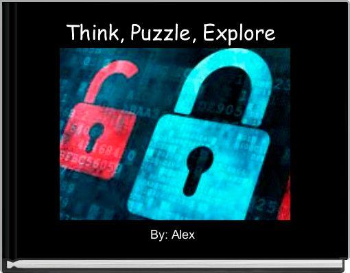 Think, Puzzle, Explore