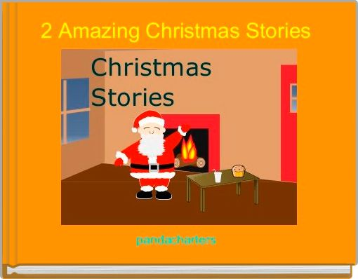 2 Amazing Christmas Stories
