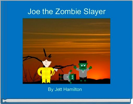 Joe the Zombie Slayer