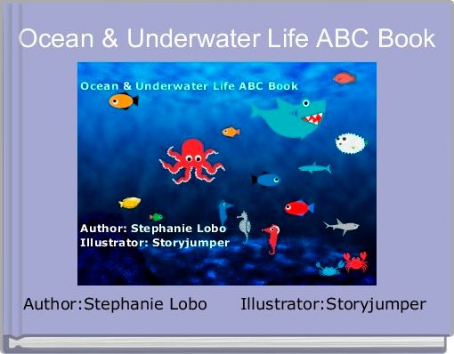 Ocean & Underwater Life ABC Book
