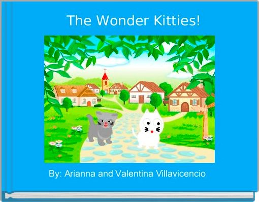 The Wonder Kitties!