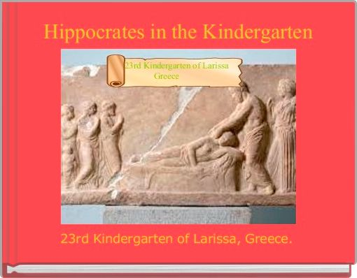 Hippocrates in the Kindergarten