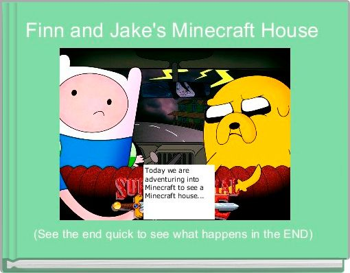 Finn and Jake's Minecraft House
