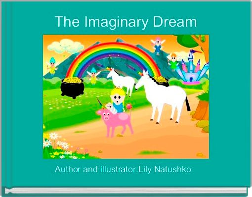 The Imaginary Dream