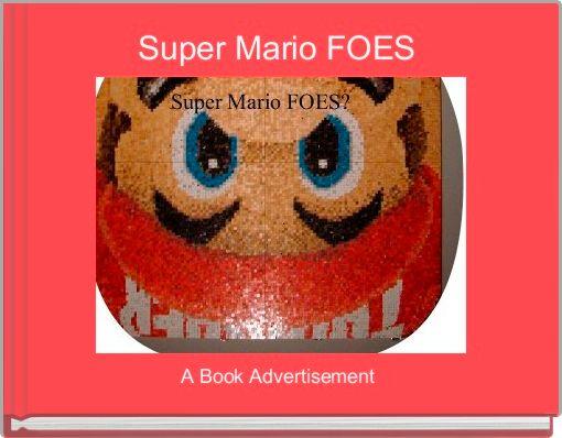 Super Mario FOES