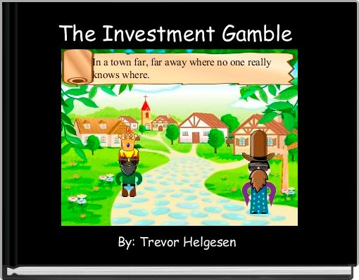 The Investment Gamble