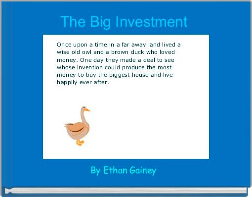 The Big Investment
