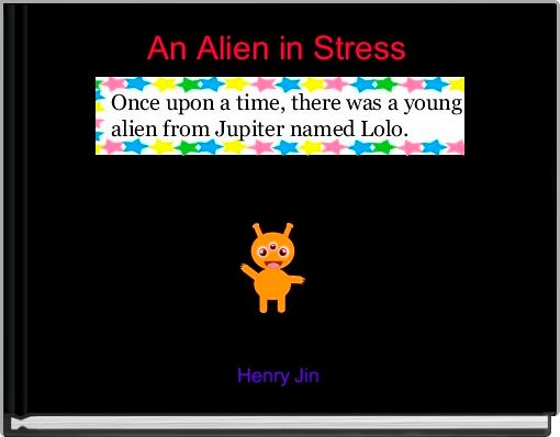 An Alien in Stress