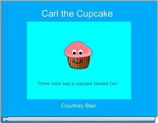 Carl the Cupcake