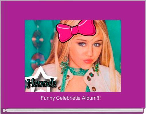 Funny Celebrietie Album!!!
