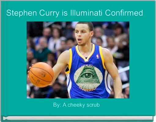 Stephen Curry is Illuminati Confirmed