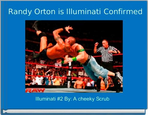 Randy Orton is Illuminati Confirmed