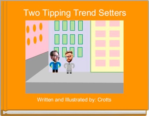 Two Tipping Trend Setters
