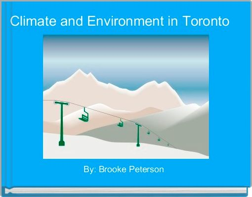 Climate and Environment in Toronto