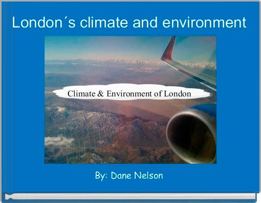 London´s climate and environment