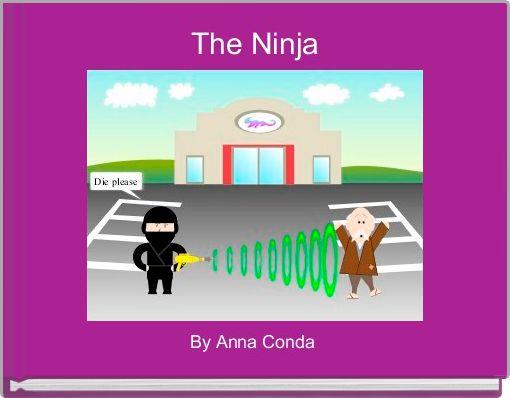 The Ninja