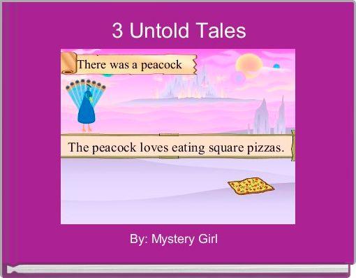3 Untold Tales
