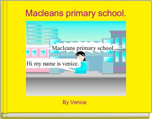 Macleans primary school.