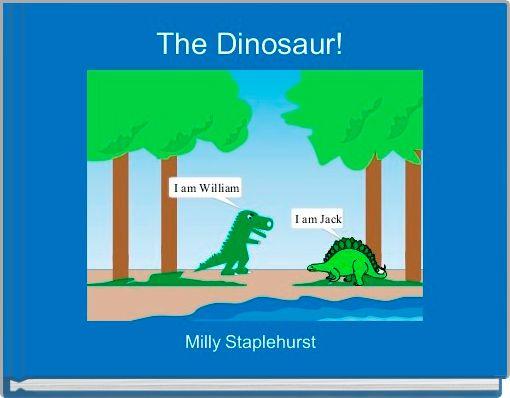 The Dinosaur!