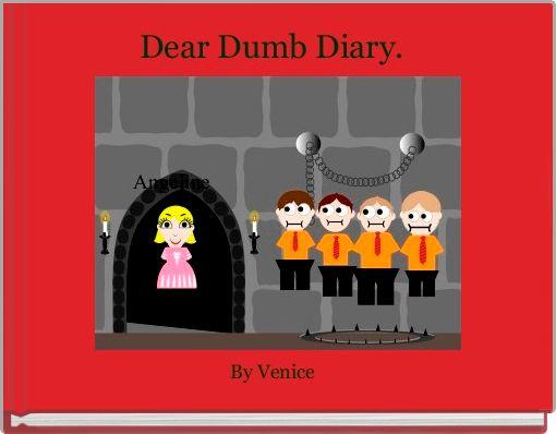 Dear Dumb Diary.