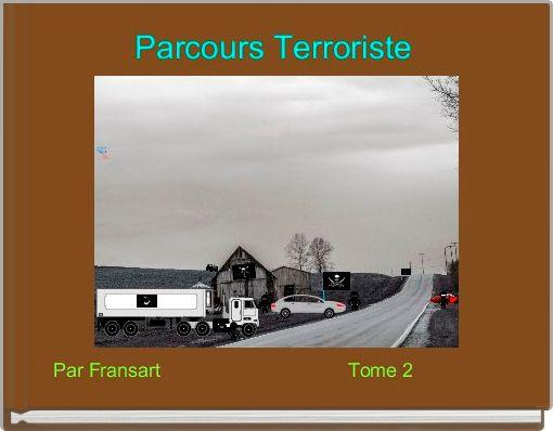 Parcours Terroriste