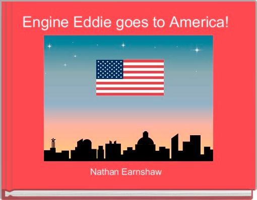 Engine Eddie goes to America!