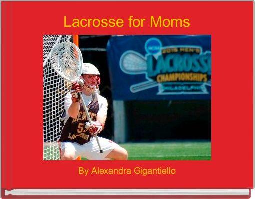 Lacrosse for Moms
