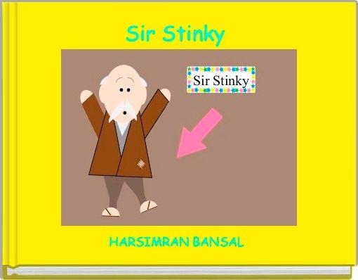 Sir Stinky