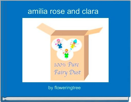 amilia rose and clara