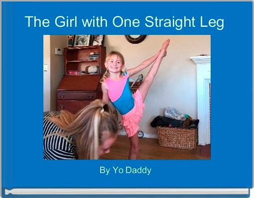 The Girl with One Straight Leg