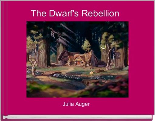 The Dwarf's Rebellion
