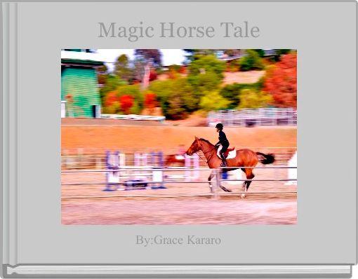 Magic Horse Tale
