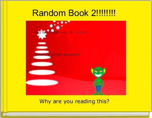 Random Book 2!!!!!!!!