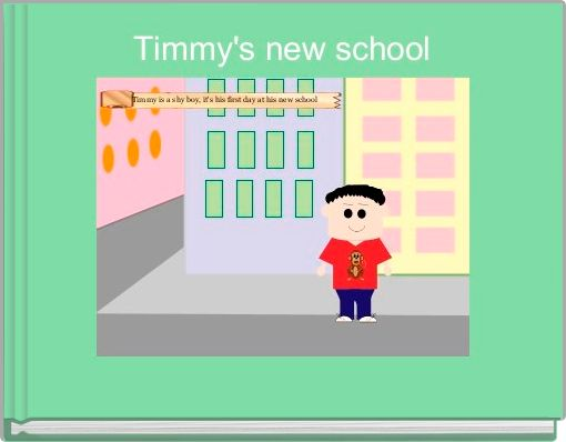Timmy's new school