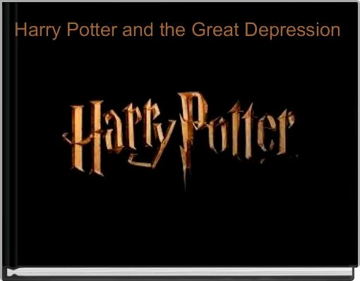 Harry Potter and the Great Depression