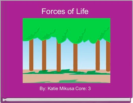 Forces of Life