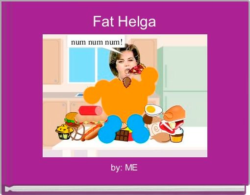 Fat Helga