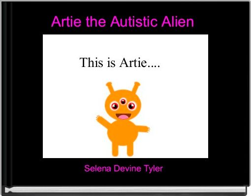 Artie the Autistic Alien