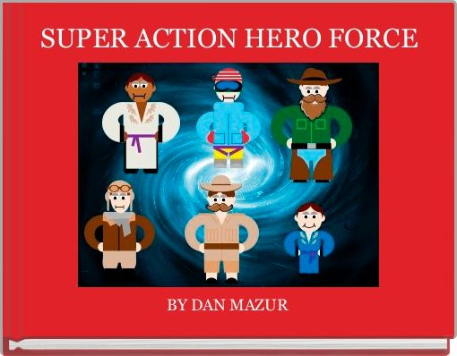 SUPER ACTION HERO FORCE
